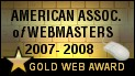 May 2007 Level 5.0 Gold Award - American Association of Webmaster Award.