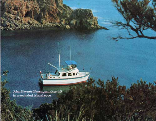 John Payne's Passagemaker 40 In A Secluded Island Cove