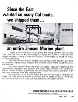 1968 Since the East wanted so many CAL boats, we shipped them … an entire Jensen Marine plant