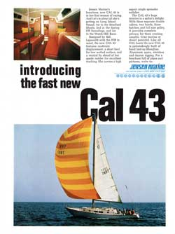 1970 Introducing the Fast New Cal 43 Designed by Bill Lapworth