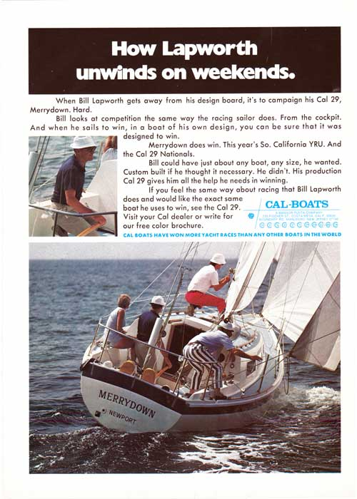 How Lapworth Unwinds on Weekends - The CAL 29 Yacht. 1973 Print Advertisement.