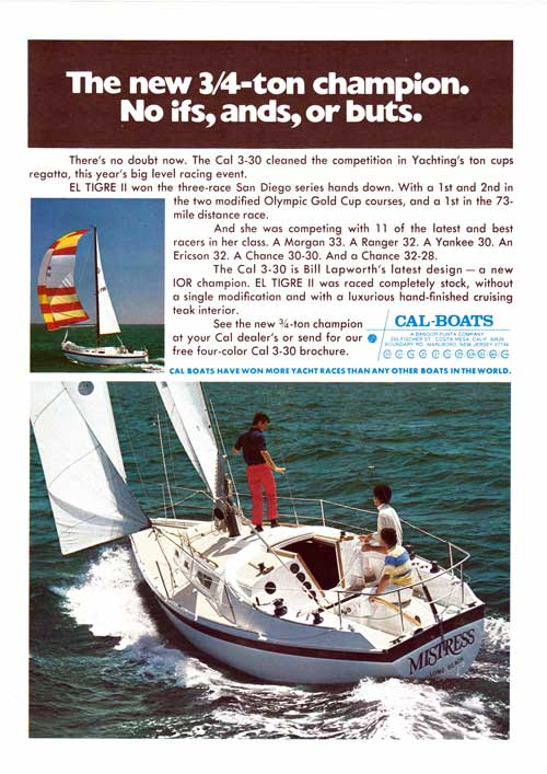 The new 3/4-Ton Champion - The CAL 3-30 Racing Yacht. 1974 Print Advertisement.