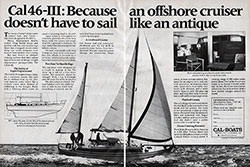 Cal 46-III: Because An Offshore Cruiser Doesn't Have To Sail Like An Antique