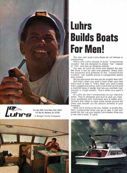 Luhrs Builds Boats For Uncompromising Men!