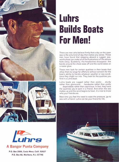 Luhrs Builds Boats For Men! 1972 Print Advertisement.