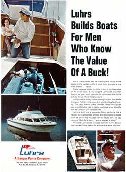 Luhrs Builds Boats for Men Who Know The Value Of A Buck! - 1973 Print Advertisement.
