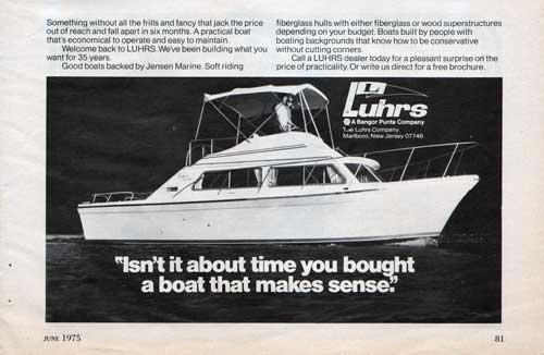 Luhrs: A Boat That Makes Sense. (1975)