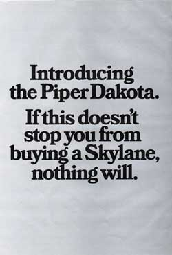 Introducing The Piper Dakota.