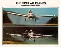 The Piper AG Planes. More Airplane For The Dollar.