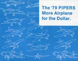 The '79 PIPERS. More Airplane For The Dollar. All Model Performance Chart.