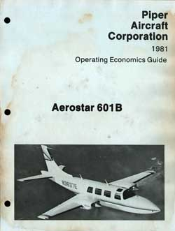 1981 Operating Economics Guide for the Aerostar 601B