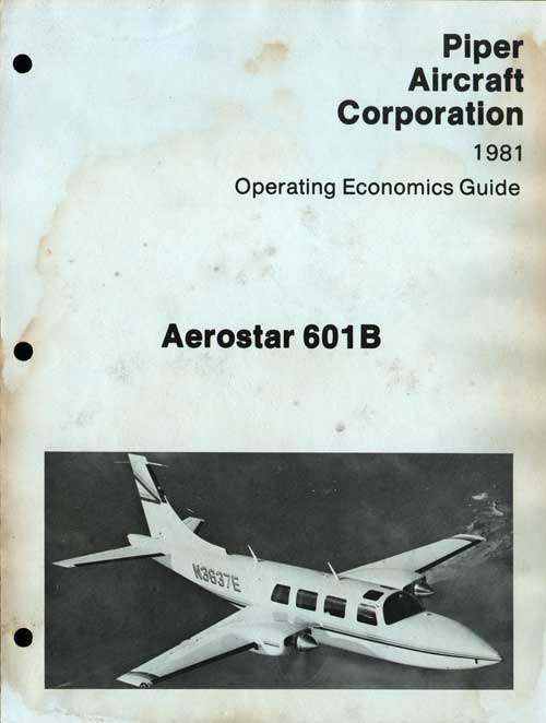 Aerostar 601B Operating Economics Guide - Piper Aircraft Corporation (1981)
