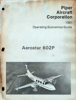1981 Operating Economics Guide for the Aerostar 602P