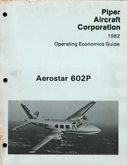 1982 Operating Economics Guide for the Aerostar 602P