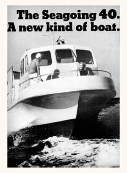 The Seagoing 40. A New Kind of Boat. (1970)