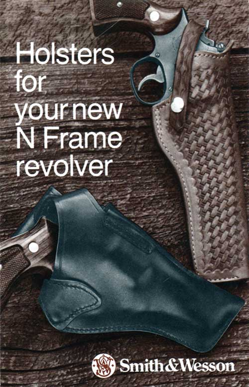 Holsters for Smith & Wesson N Frame Revolvers - 1970 ca Brochure