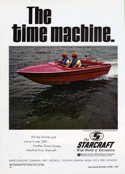 Starcraft V-150 Runabout - The Time Machine - 1970 Print Advertisement.