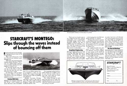 The Starcraft Montego Slipping through the waves at 50 MPH