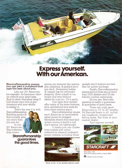 Express Yourself with a Starcraft 20' American Runabout - 1974 Print Advertisement.