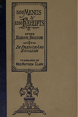 366 Menus and 1200 Recipes of The Baron Brisse