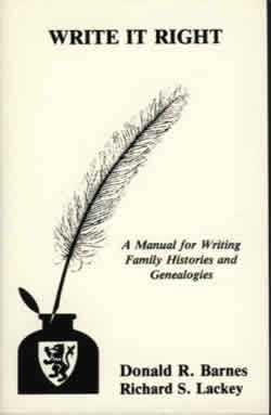 Write It Right: A Manual for Writing Family Histories and Genealogies