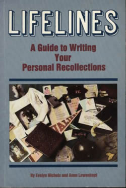 Lifelines: A Guide To Writing Your Personal Recollections