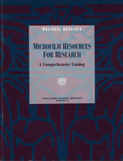 Microfilm Resources For Research: A Comprehensive Catalog
