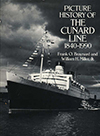 Picture History of the Cunard Line 1840 - 1990