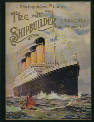 Front Cover, The Shipbuilder 1906 - 1914: Volume 1 (1995)