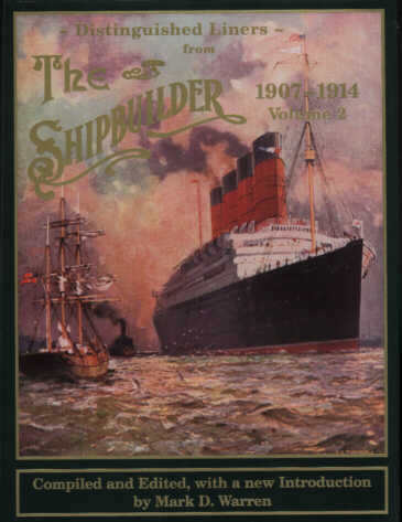 Front Cover, The Shipbuilder 1907 - 1914: Volume 2 (1997)