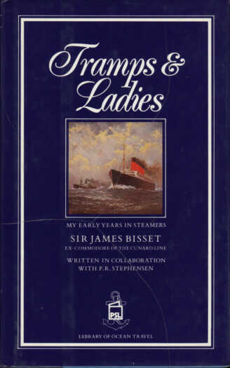 Front Cover, Tramps & Ladies: My Early Years in Steamers (1959/1988)