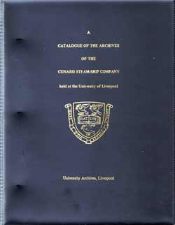 Catalogue of the Archives of the Cunard Steamship Company