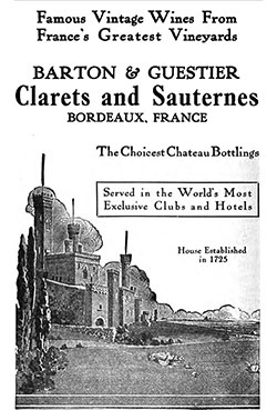 Barton & Guestier Clarets and Sauternes from the Region of Bordeaux, France