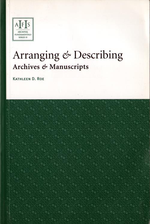 Arranging & Describing Archives & Manuscripts