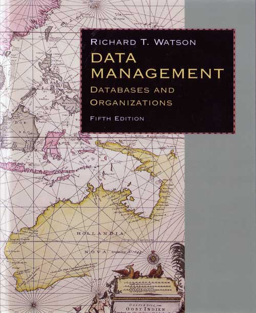 Data Management: Databases & Organizations, Fifth Edition