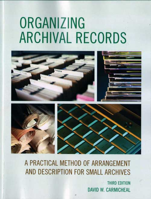 Organizing Archival Records, Third Edition