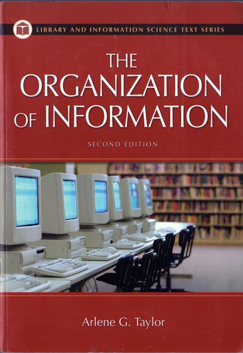 The Organization of Information, Second Edition