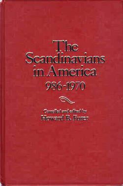 The Scandinavians in America 986 - 1970 - 0379005050