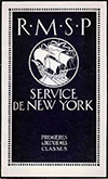 RMSP - Service to New York - First and Second Class - 1921