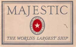 Majestic - The World's Largest Ship - 1922 Brochure