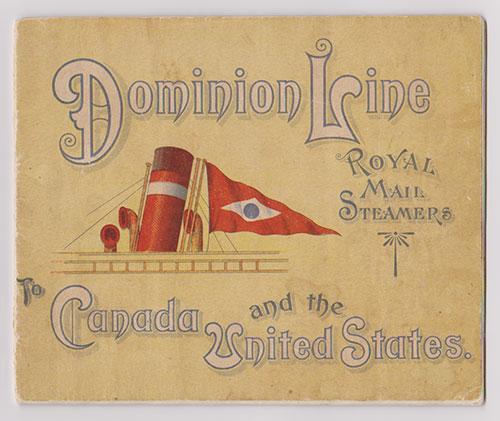 Front Cover, Dominion Line Royal Mail Steamers To Canada and the United States (1904)