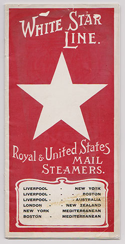 White Star Line Royal & United States Mail Steamers - n.d. c1907