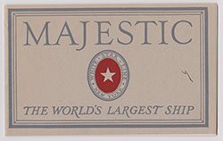 Majestic - The World's Largest Ship - c1920s