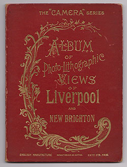 Front Cover - Album of Photo-Lithographic Views of Liverpool and New Brighton (1898)