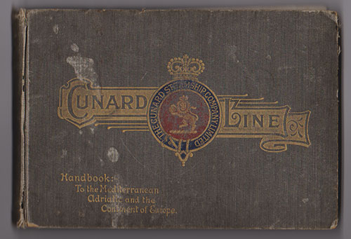 Front Cover - Cunard Line Handbook To the Mediterranean, Adriatic, and The Continent of Europe