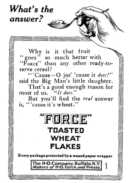 "HO ""FORCE"" Toasted Wheat Flakes 1914 Ad"
