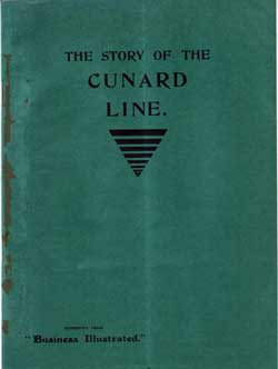 Vintage Brochure - The Story of the Cunard Line - 1902