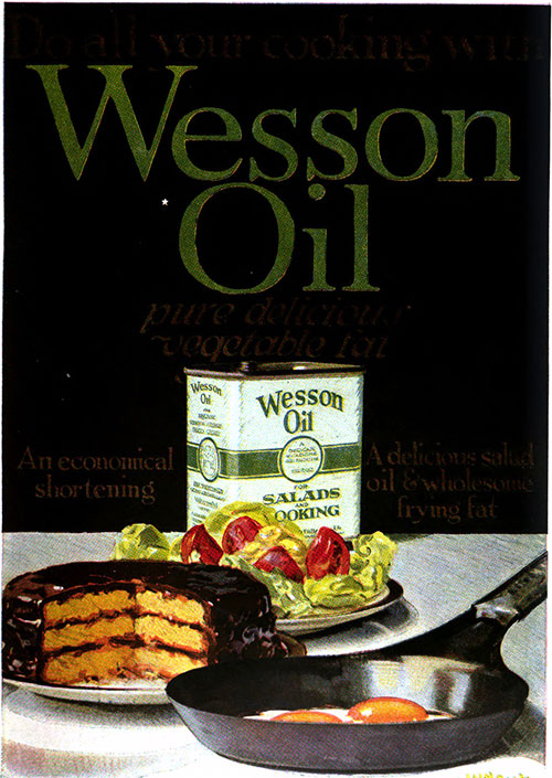 Wesson Oil - For Salads and Cooking © 1920