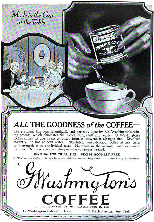 G. Washington's Coffee - All The Goodness of the Coffee © 1920