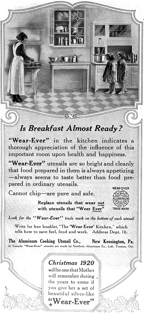 """Wear-Ever"" Aluminum Cooking Utensils - Is Breakfast Almost Ready? © 1920"
